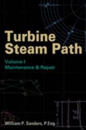 Turbine Steam Path Maintenance and Repair: Volume 2