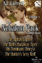The Nehalem Pack Collection, Volume 1 [Box Set 23]