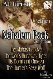 The Nehalem Pack Collection, Volume 1 [Box Set 23]
