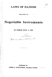 Laws of Illinois Relating to Negotiable Instruments: In Force ...