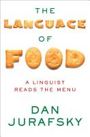 The Language of Food  A Linguist Reads the Menu PDF