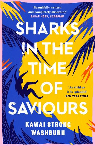 Download Sharks in the Time of Saviours Book