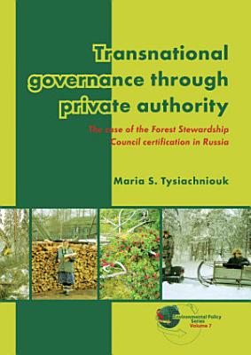 Transnational governance through private authority PDF