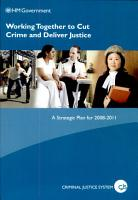 Working together to cut crime and deliver justice PDF