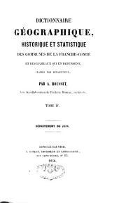 Dictionnaire géographique, historique, et statistique des communes de la Franche-Comté: et des hameaux qui en dépendent, classés par département: département du Jura, Volume4