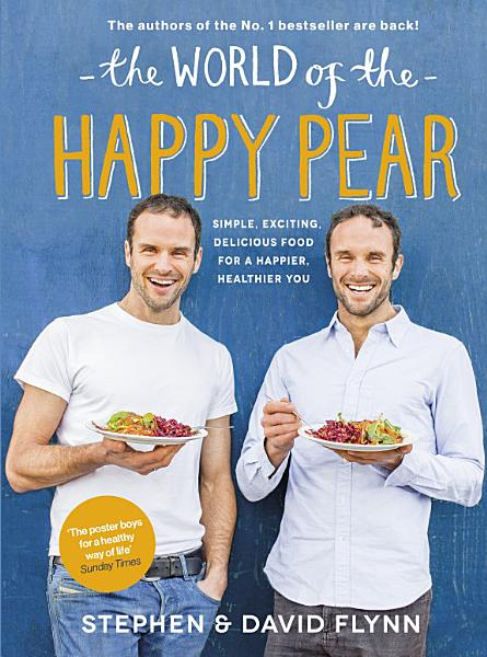 Download The World of the Happy Pear Book