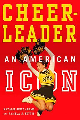Cheerleader   An American Icon