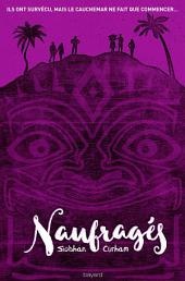Les Naufragés: Volume1