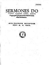 Sermones doctoris Ioannis Fabri, habiti Pragae apud Bohemos de sancrosancto Eucharistiae sacramento