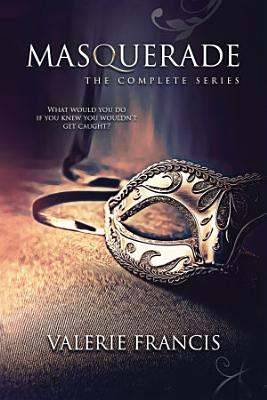 Masquerade  The Complete Series