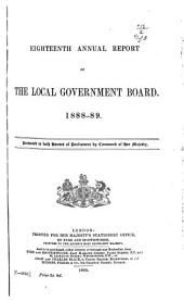 Annual Report of the Local Government Board ...: Volume 18