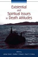 Existential and Spiritual Issues in Death Attitudes PDF