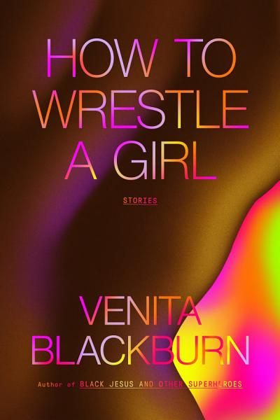 Download How to Wrestle a Girl Book