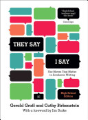 They Say   I Say   The Moves That Matter in Academic Writing  Third High School Edition  PDF