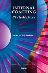 Internal Coaching: The Inside Story