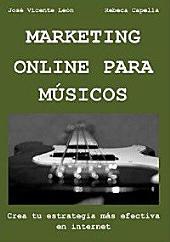 Marketing online para músicos: Crea tu estrategia más efectiva en internet