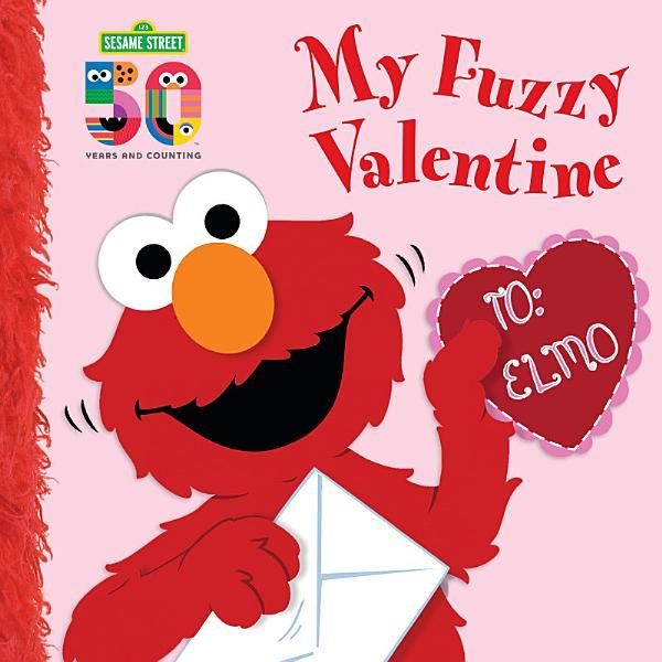 Download My Fuzzy Valentine Deluxe Edition  Sesame Street  Book