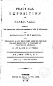 A Practical Exposition On Psalm Cxxx Wherein The Nature Of The Forgiveness Of Sin Is Declared The Truth And Reality Of It Asserted And The Case Of A Soul Distressed With The Guilt Of Sin And Relieved By A Discovery Of Forgiveness With God Is At Large Discoursed By John Owen