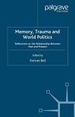 Memory Trauma And World Politics