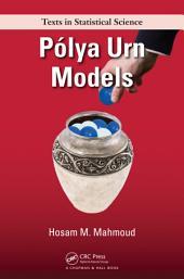 Polya Urn Models