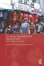 Chinese Indonesians Reassessed PDF
