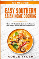 Easy Southern Asian Home Cooking