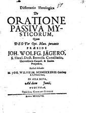 Diss. theol. de oratione passiva mysticorum