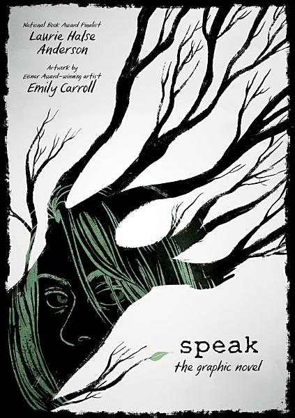 Download Speak  The Graphic Novel Book