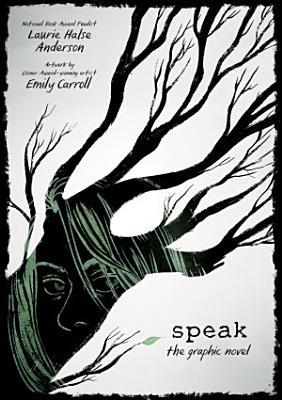 Speak  The Graphic Novel