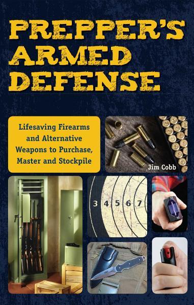 Prepper s Armed Defense