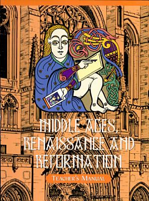 Middle Ages  Renaissance  and Reformation History PDF