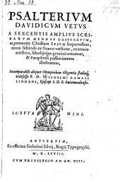 Psalterium Davidicum vetus ... Studio Wilhelmi Damasi Lindani