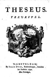 Theseus: treurspel, Volume 1