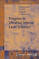 Progress in Ultrafast Intense Laser Science I PDF