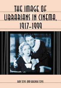 The Image of Librarians in Cinema  1917  1999 PDF