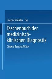 Taschenbuch der Medizinisch-Klinischen Diagnostik: Ausgabe 22