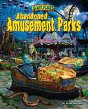 Abandoned Amusement Parks PDF