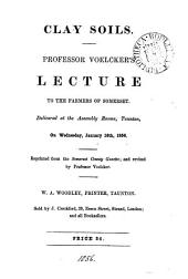 Clay soils, lecture: Volume 12