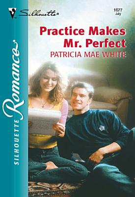 Practice Makes Mr  Perfect PDF