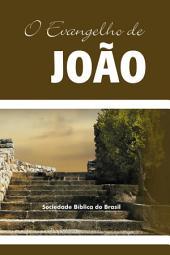 O Evangelho de João: Almeida Revista e Atualizada