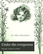 Under the Evergreens: Or, a Night with St. Nicholas