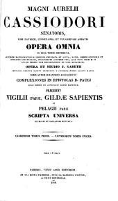 Opera omnia in duos tomos distributa, ad fidem mss. codd. emendata & aucta ... opera & studio J. Garetii ...