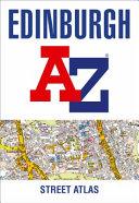 Edinburgh A-Z Street Atlas