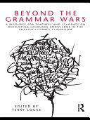 Beyond the Grammar Wars