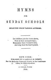 Hymns for Sunday Schools: Selected from Various Authors