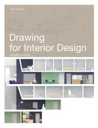 Drawing for Interior Design Second Edition