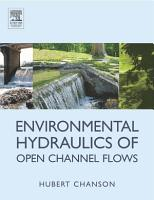 Environmental Hydraulics for Open Channel Flows PDF