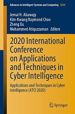 2020 International Conference on Applications and Techniques in Cyber Intelligence PDF