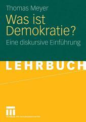 Was ist Demokratie?: Eine diskursive Einführung