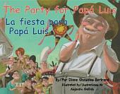 Fiesta Para Papá Luis